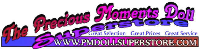 YOUR ONE-STOP PRECIOUS MOMENTS DOLL SHOP!